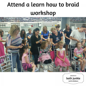 Learn how to braid at bath junkie